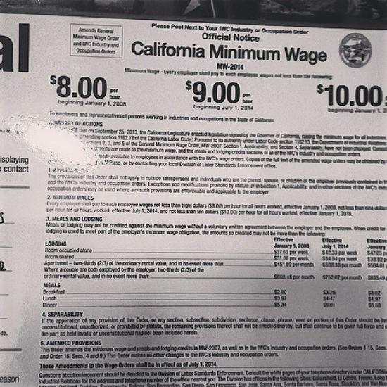 Minimum wage finally goes up! July2014 9dollar California Minimumwage