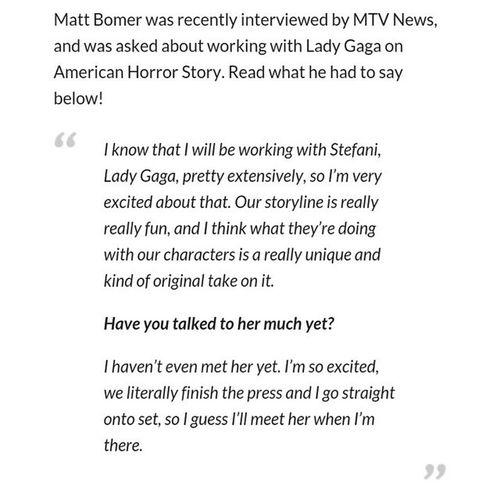 Matt Bomer about Gaga on a MTV interview :3 AHSHotel Ahs GagaOnAHS Littlemonsters Littlemonster
