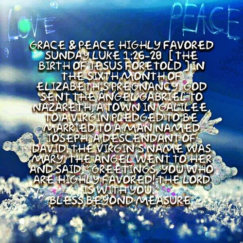 Grace & Peace Highly Favored Sunday