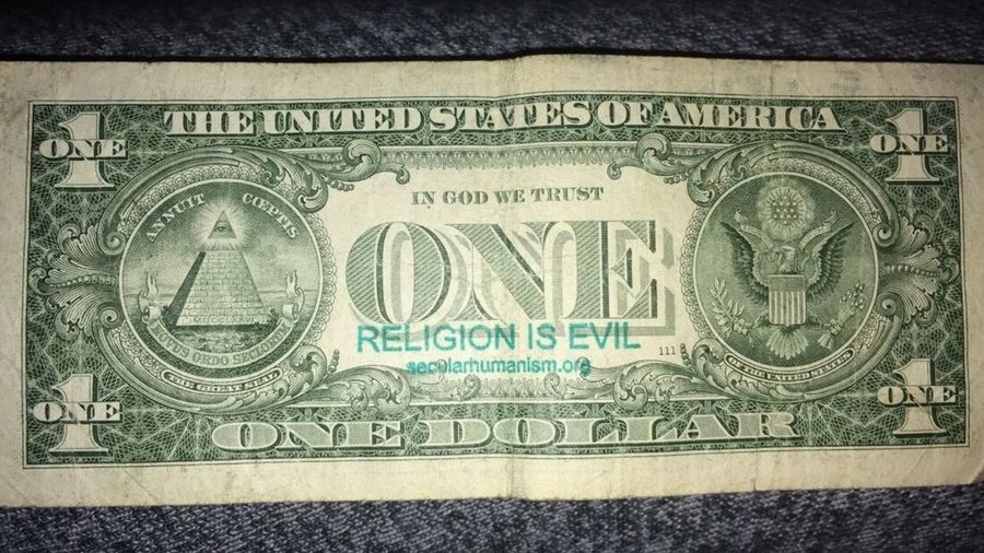 Money Dollar One Dollar  One Religion Evil United States America USA Random Anynomous
