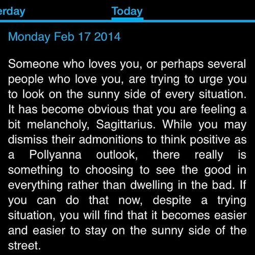 I don't read it every day, but on the days I do... Horoscope  Onpoint Tripsmeout Sagittarius ♐️??