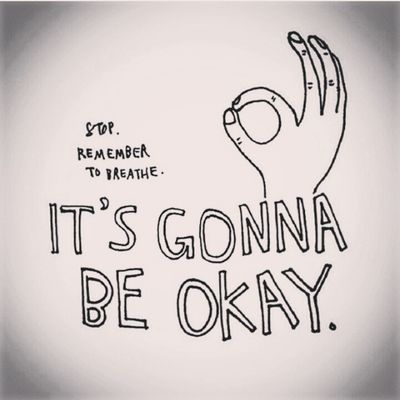 It's gonna be okay :) Positive GV