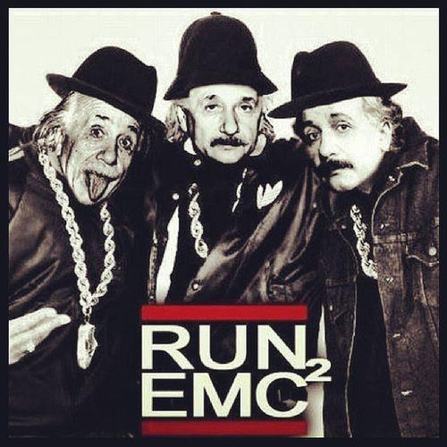 Booyah E =mc2 Einstein RunDmc WalkThisWay TalkThisWay