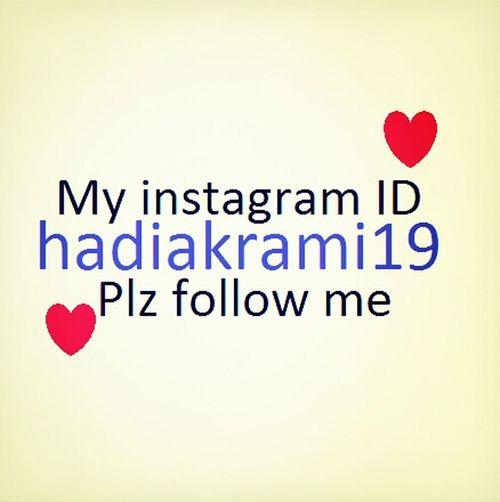 Plz follow me in instagran my ID hadiakrami19