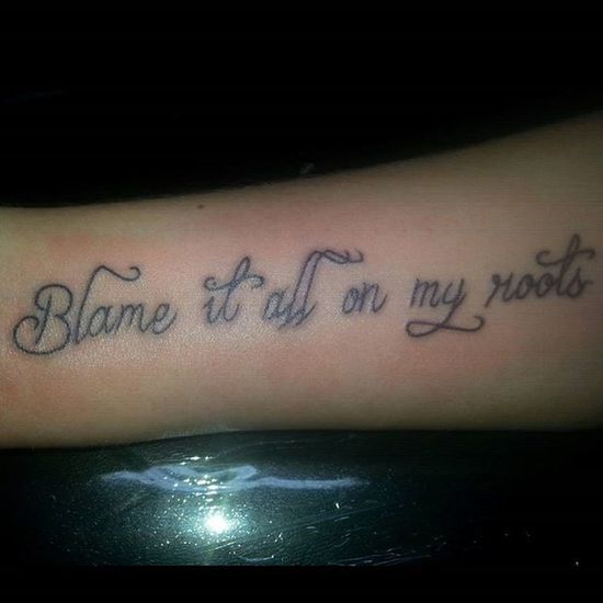Tattoos Ink Art Bodyart Dynamic_black_ink Script Garthbrooks Blameitallonmyroots Forearmtattoo