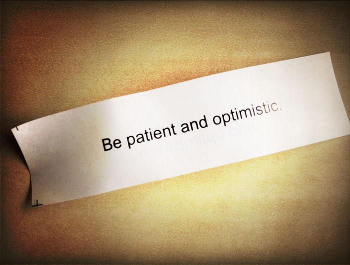 Patient And Optimistic