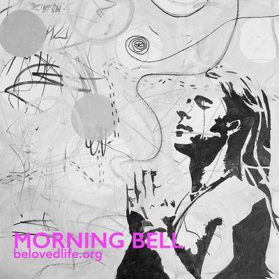 New series of Morning Bell begins next week :) Stillness Contemplation Prayer Presence
