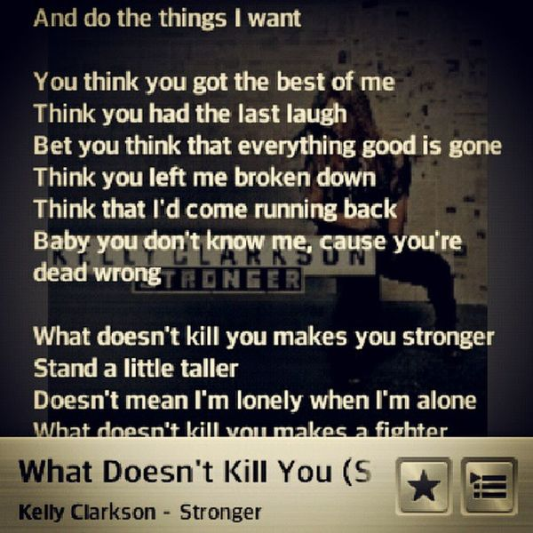 Kelly Clarkson Stronger Liryc :)
