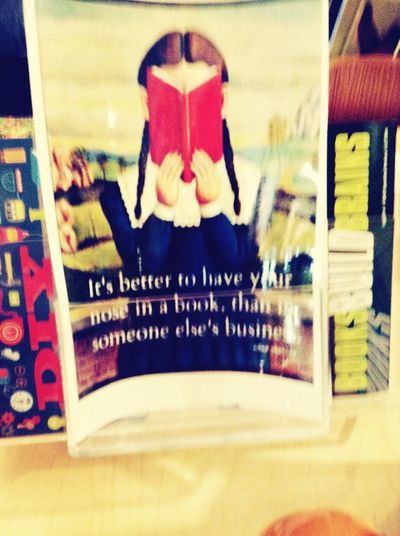 It's better to have your nose in a book than in someone else's business Library Philosophy Nerdy Truestory