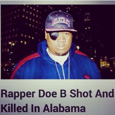 Dam my manz just got singed smh , Rip Doe B