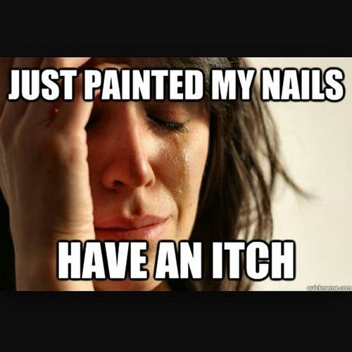 Everydamntime Paintednails Maniproblems Firstworldproblems Whitewhine Itch Scratch Cannotdo Mani Nails Beauty