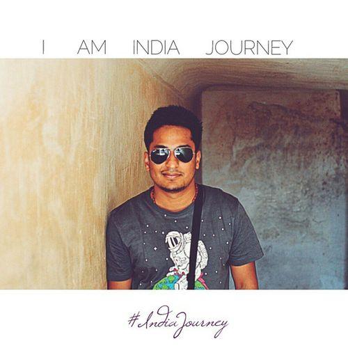 I • A M • I N D I A • J O U R N E Y IndiaJourney