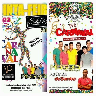 Quinta feira tem MaGya e Vp no San Diego e Sexta feira tem MaGya e Na Onda do Samba no Vila Rica Vemtodomundo