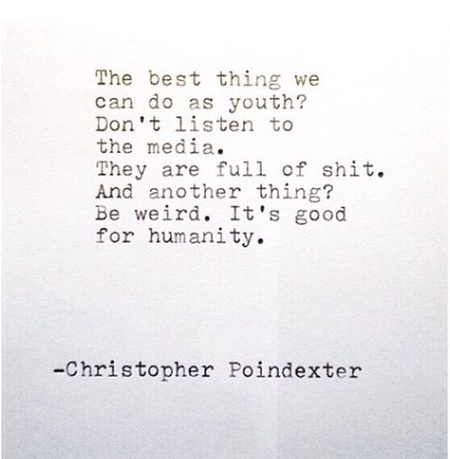 Quotes Chrispoindexter Wise Words Enjoying Life