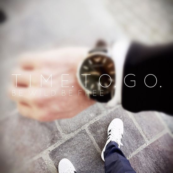 Time to go Timetogo Termin Stress Mustgo Going Watch ItsTIME Date Go Run