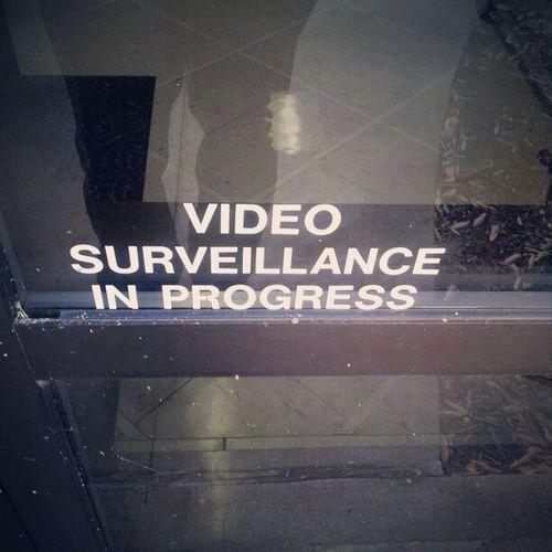 Sign Warning Cctv Someoneisalwayswatching