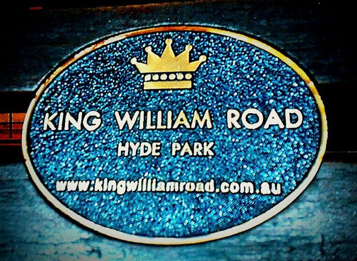 H.R.H. Kings, Queens, And Emporers WesternScript Adelaide S.A. Western Script Adelaide King William Rd. HRH👑 Hrh Road Sign Royal👑 Hydepark Royal King William Road KingWilliamRoad Signs Plaques King William King Willie Adelaide, South Australia Hyde Park Signs_collection Sign Plaque Signage Hyde Park, Adelaide Street Name Sign Street Name Signs Text No People