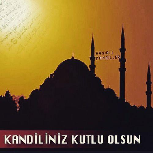 Unuttu demesinler sonra... Iyikandiller Kandil Islam DIN istanbul