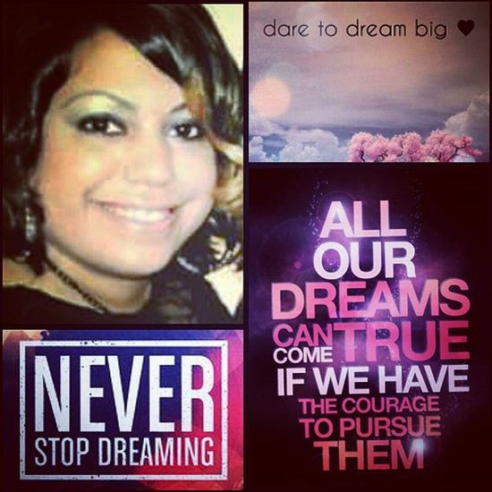 Daretodream Followingmydreams Positivemind DontQuit nevergiveup