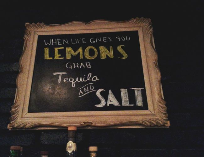 At The Bar Tequila Signs When Life Gives You Lemons Add Tequila And Salt Signs