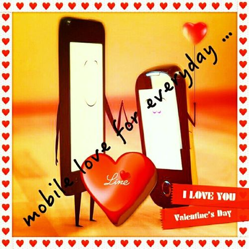 Mobile love for everybody & everyday ....:-D:-P;-)