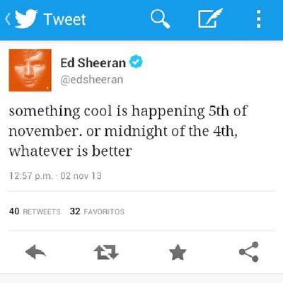 Ed me va a saludar por mi cumpleaños, o me regalará algo, lo sé Edstagram