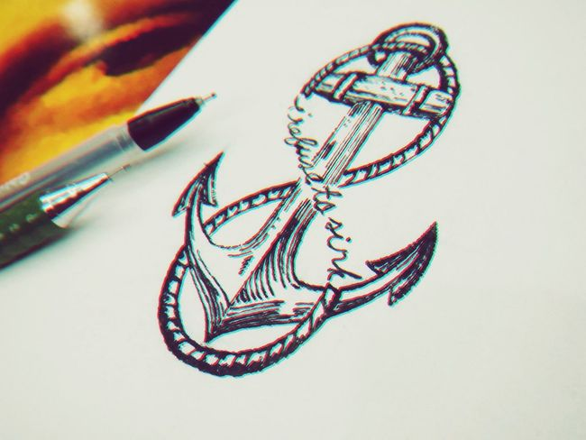 I refuse to sink. Quick Sketch Irefusetosink Old School Anchor Sea Life From The Sea Beachboy Beachlife Quote Of The Day..! Quotes To Inspire