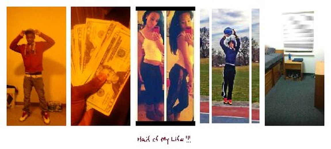 #myboo,#mybro,#me An My Money,#college-ish,#we-live-sportlife