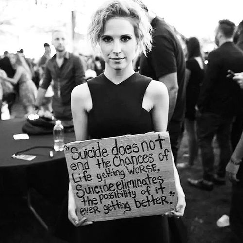 Suicide Quote Hayleywilliams Inspiring beautiful RoleModel woman blackandwhite evening positive vibes LoveYall SpreadTheLove LoveYourself kisses misses