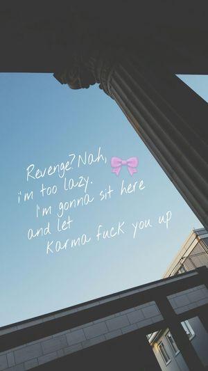 Selfmade True Karma Karmagonnafuckyouup