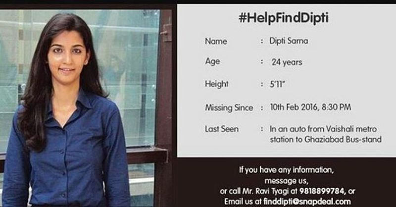 """All prayers answered. A 24-year-old Snapdeal employee Dipti Sarna who went missing reached her home today. But are """"we"""" safe?? Is it safe for a girl to travel alone by public transport?? A big question with no answer... Womensaftey NCR DelhiNCR Indianwomen"""
