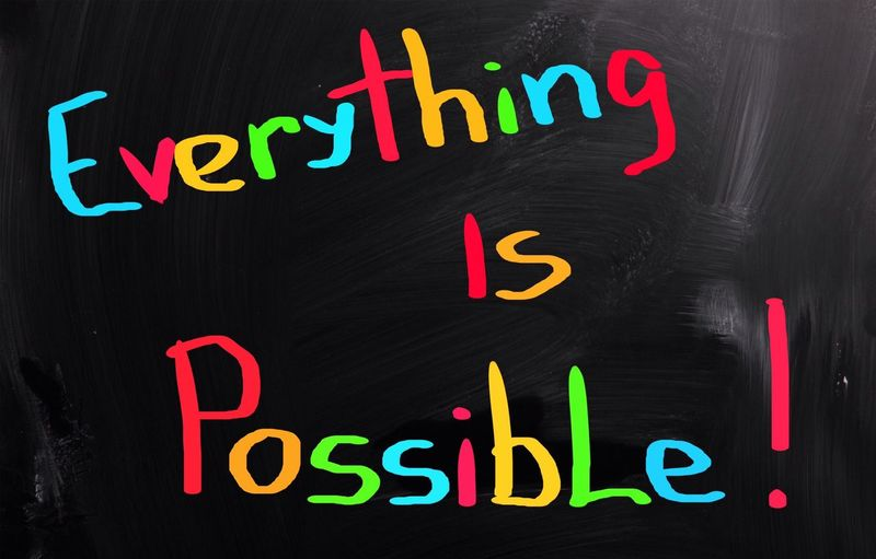 Everything is possible Power Every Possibilities  Everything Is Possible Blackboard  Colors