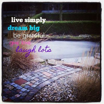 Ichgradso Winter2014 Piclab Live simply dream big be grateful give love laugh lots