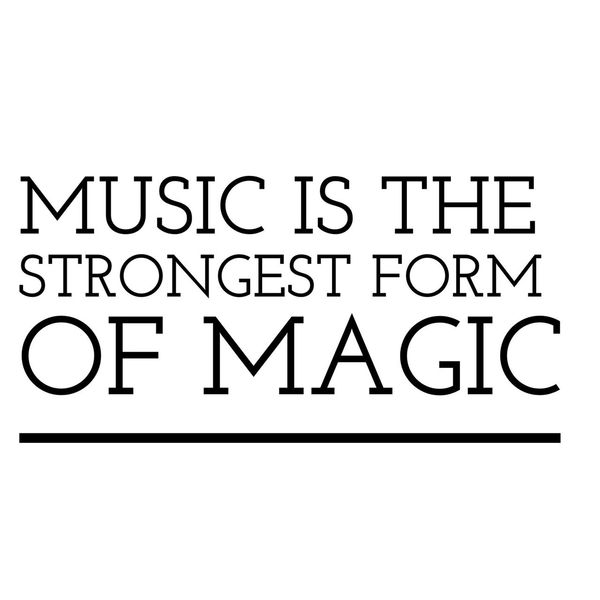 Music is the strongest form of magic ~dominogirl Dominogirl Music Strong Strongest Form Magic Magical