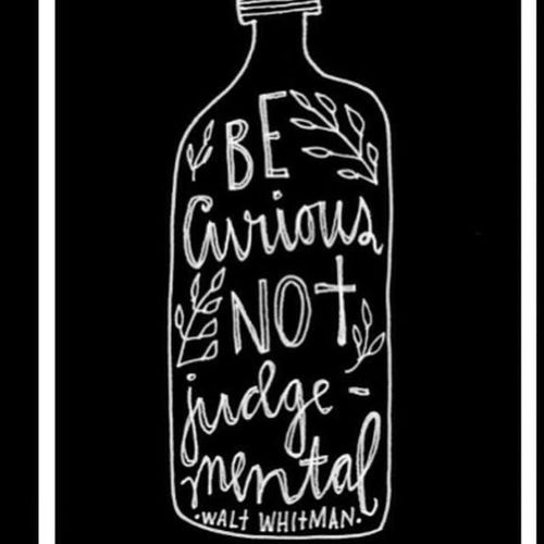Be Curious Not Judgemental quote alldayquote youknow indeep truestory reallife oneinamillion blackandwhite becurious sogood keepit inmind today minding whatever hashtag