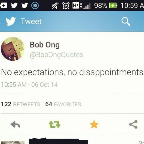No Expectations. No Disappointment. BobOngQuotes