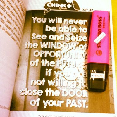 Day 42: You will never be able to see the window of Opportunity of the Future if you are not willing to close the door of your Past. 06082014 Howtoinspireyourselftoinspireothers @chinkeetan 📝📖 Romans 8:28 And we know that in all things God works for the good of those who love him, who have been called according to his purpose.