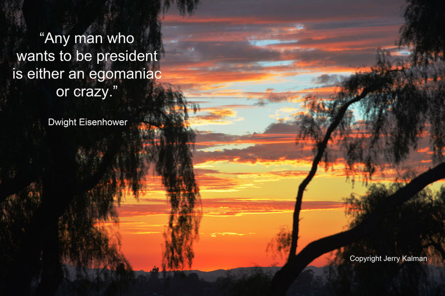 It's the birthday of former president #DwightEisenhower and his timely #quote is over a recent #Fallbrook #sunset. If this #quotograph speaks to you, please #repost it. Dwight Eisenhow Fallbrook, CA President Quote Quotograph Sunset