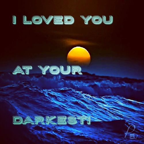 I loved you at your darkest! Created with @postmakerapp Postmakerapp Crushed Disappointed Frustrated lonely lost sensitive lifequote