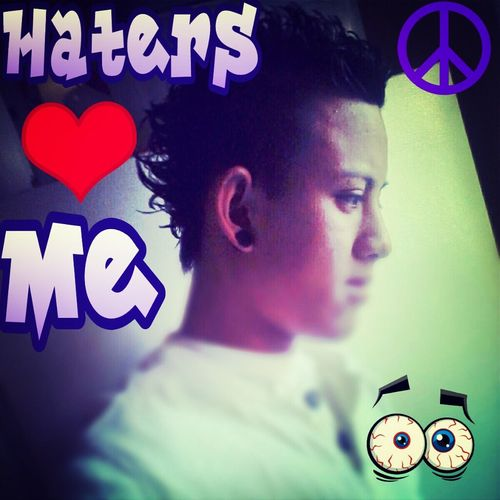 Haters <3 Me