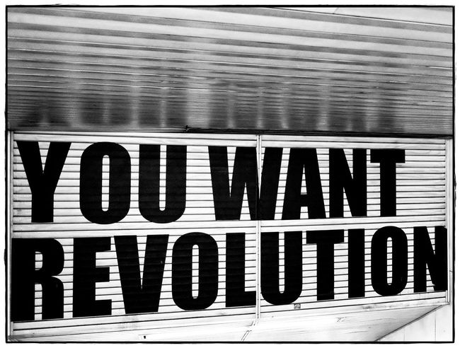 you want revolution Frankfurt Blackandwhite Close-up Communication Inddors Lawoe No People Text Train Station