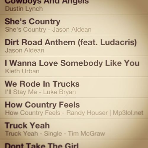 Having a all country music list! Country Music Lovecountry