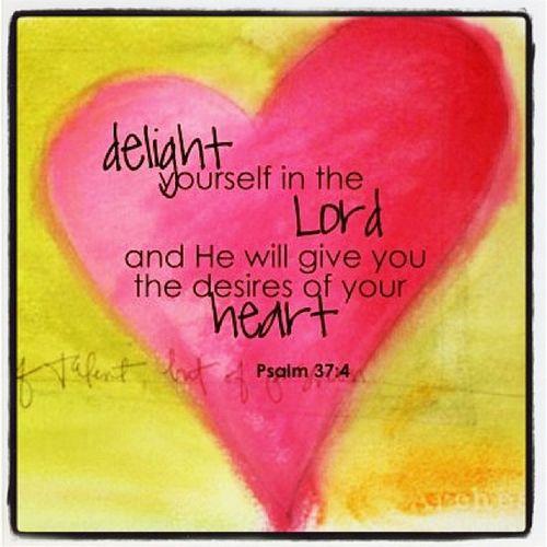 Psalm37 :4 ^_^