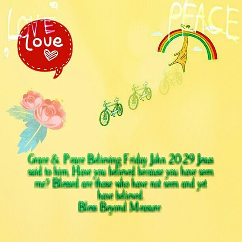 Grace & Peace Believing Friday