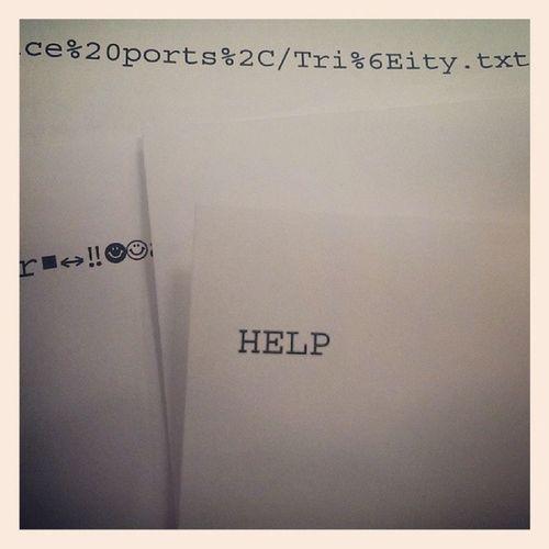 Этот неловкий момент, когда принтер начинает самопроизвольно печатать послания с просьбой о помощи... Thatawkwardmoment