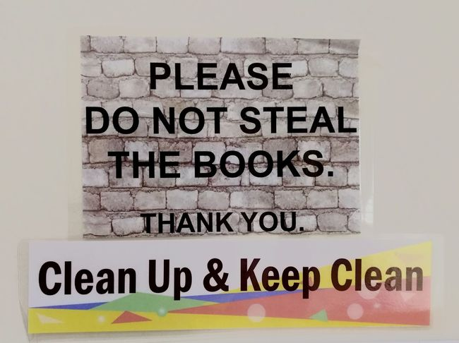 Stop stealing please... Signboard Signboard Library Books Warning Sign Keep Clean Closed Adult Advice Malaysia Only In Malaysia EyeEmNewHere