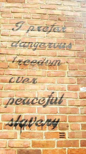 dangerous freedom Freedom Slavery Writers Mural Art Murales Backgrounds Textured  Pattern Communication Close-up Written Mosaic