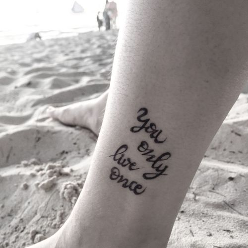 Youonlyliveonce Quote Quoteoftheday Tattoo Temporarytattoo Madebyme Art Artgraph Tattoograph Amateurgraph EyeEmNewHere
