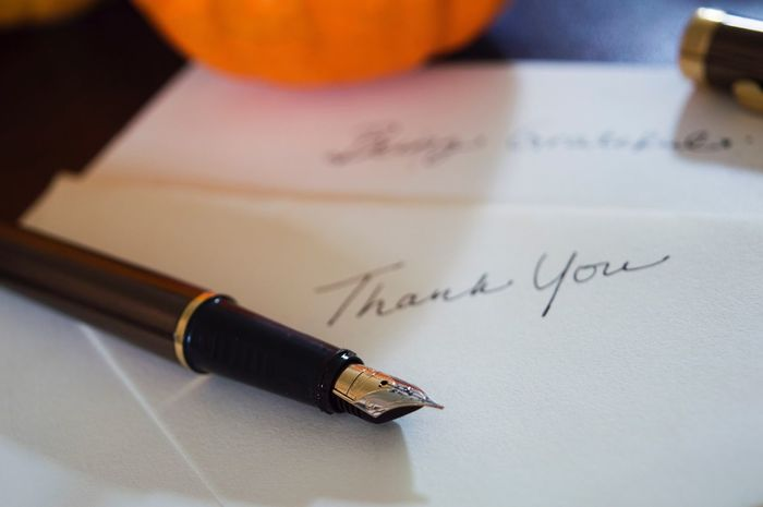 Writing Thank You Thank You Thanks  Thanksgiving Handwriting  Note Thank You Card Grateful Western Script Indoors  Communication Close-up Paper Pen Still Life High Angle View Single Object Fountain Pen Focus On Foreground Writing Instrument Message Person Card Greeting