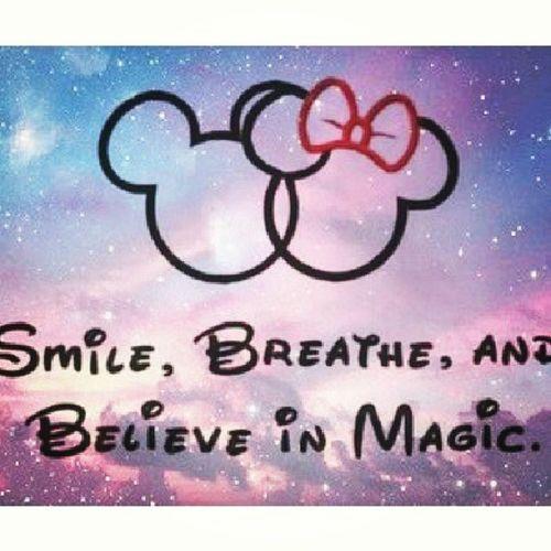 Believe in magic ♡ Disney Senioquote Itsreal